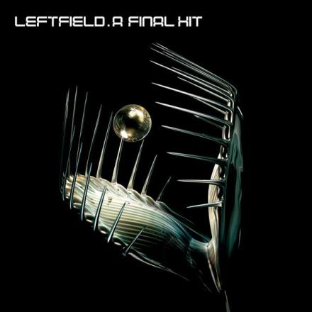 Leftfield A Final Hit