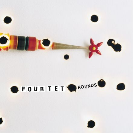 Four Tet {Rounds}