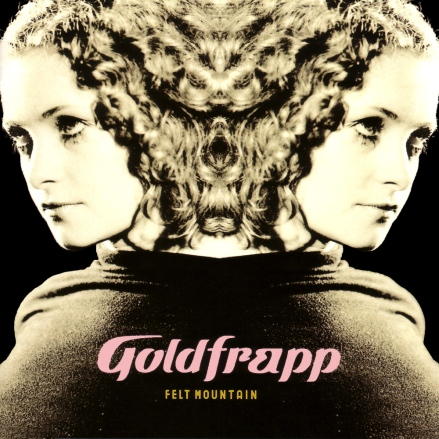 Goldfrapp {Felt Mountain}
