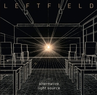 Leftfield {Alternative Light Source}