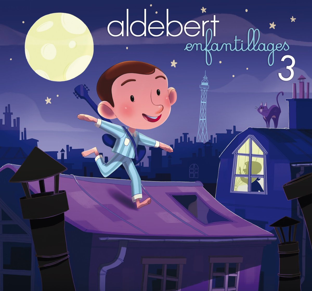Aldebert ' Enfantillages 3