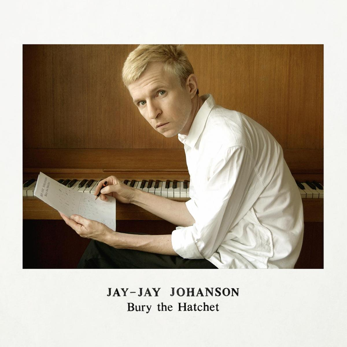 Jay-Jay Johanson ' Bury The Hatchet Deluxe Edition / Looking Glass II