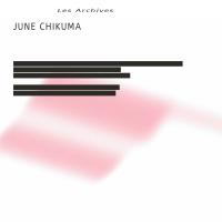 June Chikuma {Les Archives}